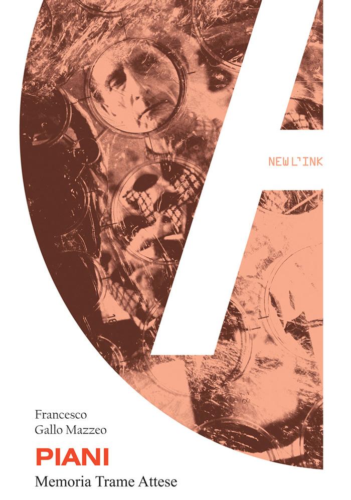 Piani Memoria Trame Attese-Francesco Gallo Mazzeo